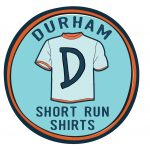 Durham Short Run Shirts